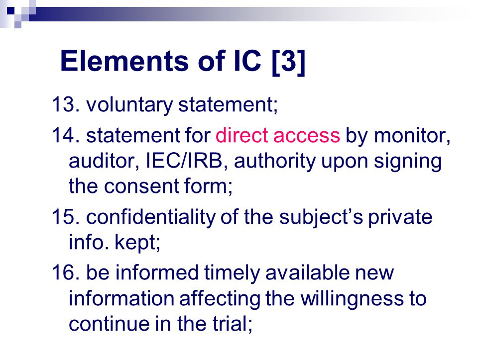 Elements of IC [3] 13. voluntary statement;